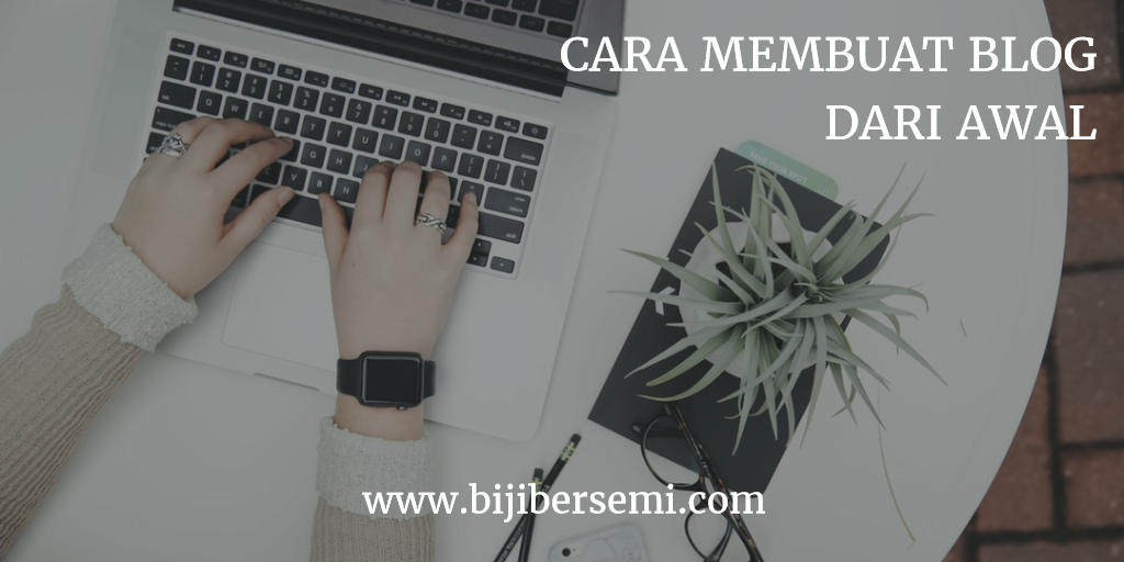 Cara Cepat Bisa Membuat Blog