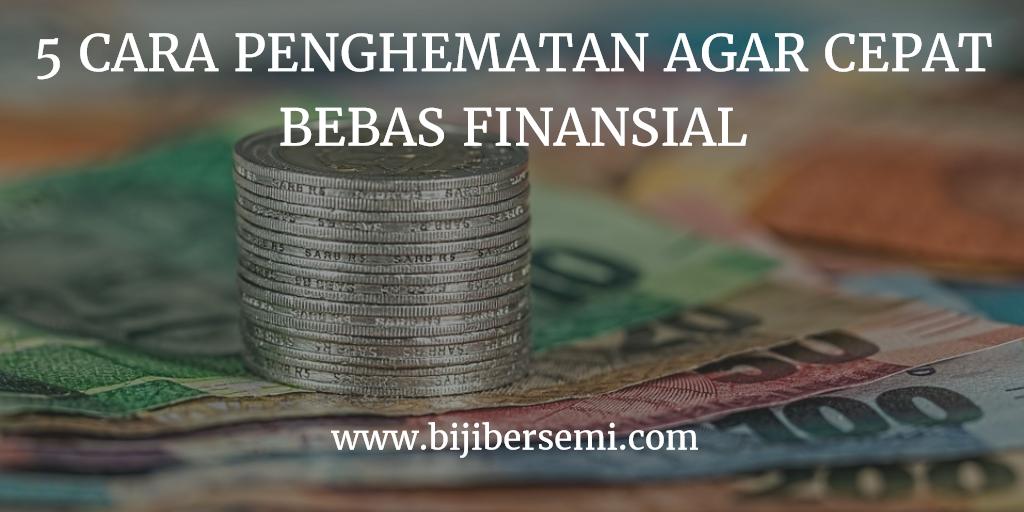 5 Tips Penghematan Agar Bebas Finansial