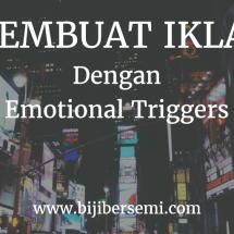 Ingin Meningkatkan Penjualan Anda, Gunakan 7 Iklan Yang Memicu Emosional